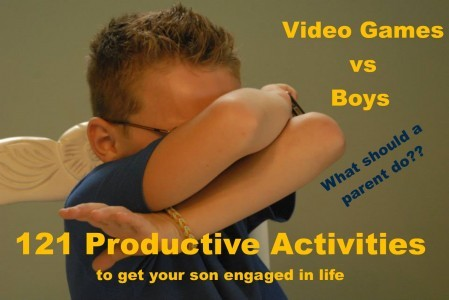 Video Games vs. Boys – 121 Productive Activities